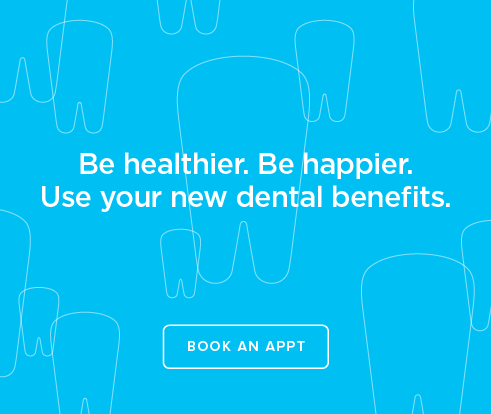 Be Heathier, Be Happier. Use your new dental benefits. - Round Rock Modern Dentistry